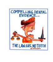Dental evidence law no teeth 1