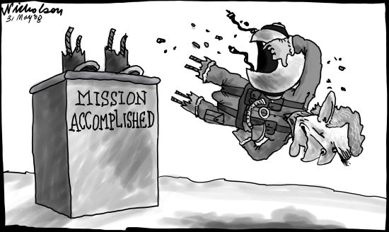 http://nicholsoncartoons.com.au/wp-content/uploads/2011/02/2008-05-31-Neocon-Bush-Mission-Accomplished-550.jpg