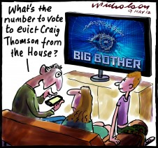 2012-05-09 Craig Thomson should he be evicted from House Big Brother bother