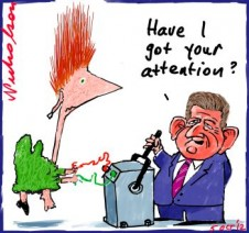 """Barry O'Farrell hits Gillard for electricity cost increases attacks FWA Cartoon caption """"Have i got your attention"""" 2012-10-05"""