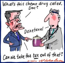 Tax squeeze on chemotherapy doxetaxel Swan cartoon 2012-11-21