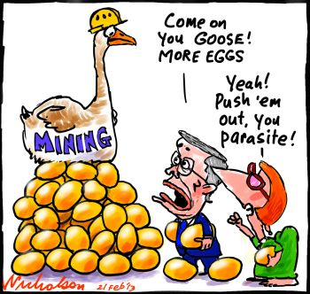 Villified mining is goose that lays golden egg creates jobs cartoon economics 2013-02-21