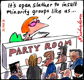Senate committee recommends no insults, offence provision in discrimination bill Julia open slather on minorities cartoon 2013-02-22