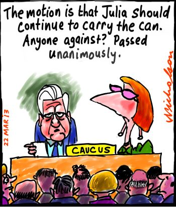 Caucus leadership vote Julia Gillard to carry can p1 cartoon 2013-03-22