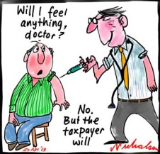 Overservicing by doctors painful to taxpayer cartoon 2013-04-20