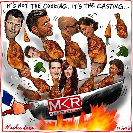 My kitchen rules not the cooking it's the casting Media cartoon 2013-06-17