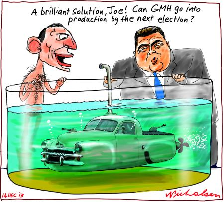 GMH subsidies Abbott Hockey govt handout unemployment submarines cartoon 2013-12-13