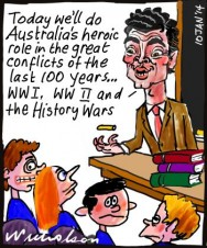 Christopher Pyne History Wars Liberals heroic role 2014-01-10