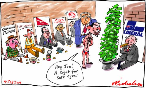 Handouts wanted Liberal Party donations Qantas Joyce Toyota GMH SPC Abbott Hockey cartoon 2014-02-04