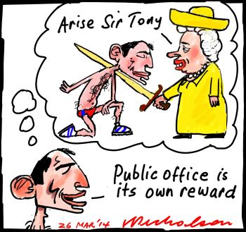 Abbott brings back knighthoods Arise Sir Tony cartoon 2014-03-26