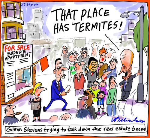 Glenn Stevens tries to talk down the housing boom termites Business cartoon 2014-09-27