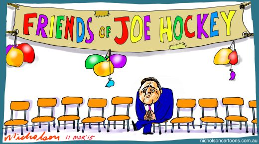 Friends of Joe Hockey not Margin cartoon 2015-03-11