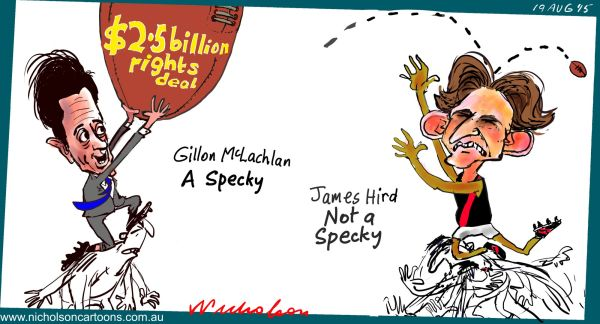 McLachlan takes Specky on AFL TV rights Hird unspectacular Margin Call Australian cartoon  2015-08-19