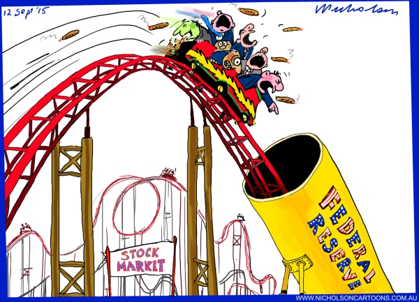 Roller coaster ride for stock markets now face Federal Reserve possible rates rise markets jitter business Australian cartoon 2015-09-12