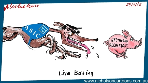 Greg Medcraft ASIC savages greyhound regulators cartoon Australian Margin  2015-09-26