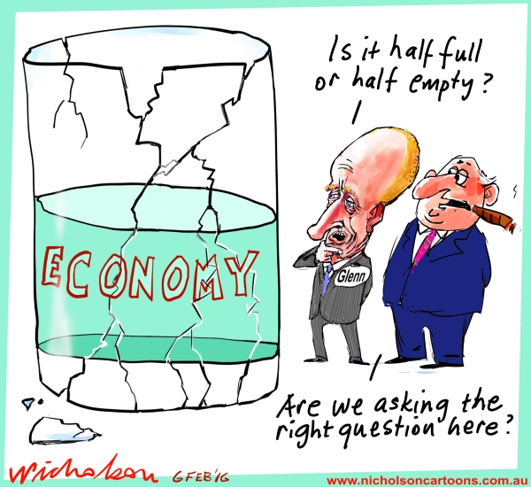Glenn Stevens is it  glass half full or half empty or worse Business cartoon 2016-02-06
