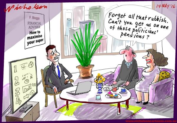 2016-05-14 Superannuation politicians pensions The Australian business cartoon