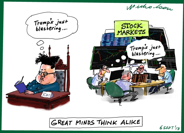 Stock Markets Kim Jong-un great minds Is Trump blustering Financial Review 2017-09-06